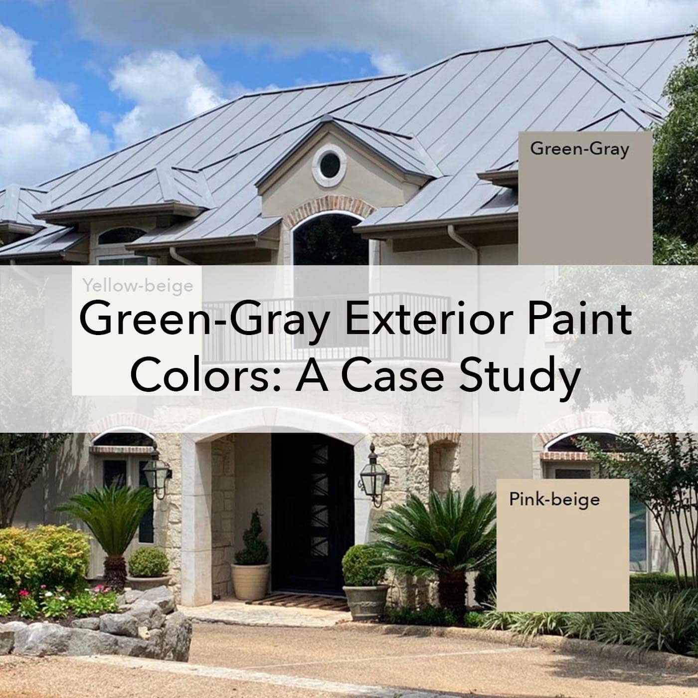 Green gray exterior paint colors, case study blog